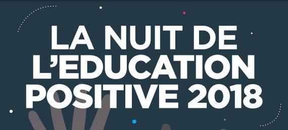 La nuit de l'éducation positive 2018